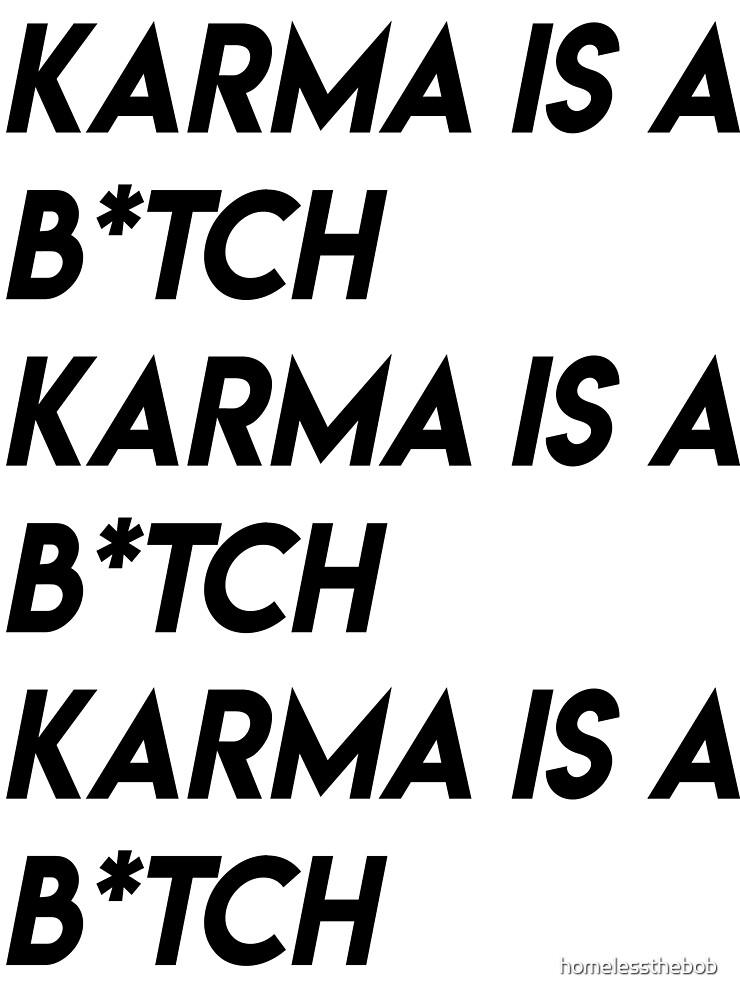 karma by homelessthebob