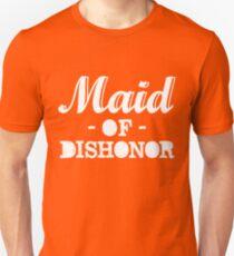 made of dishonor Unisex T-Shirt