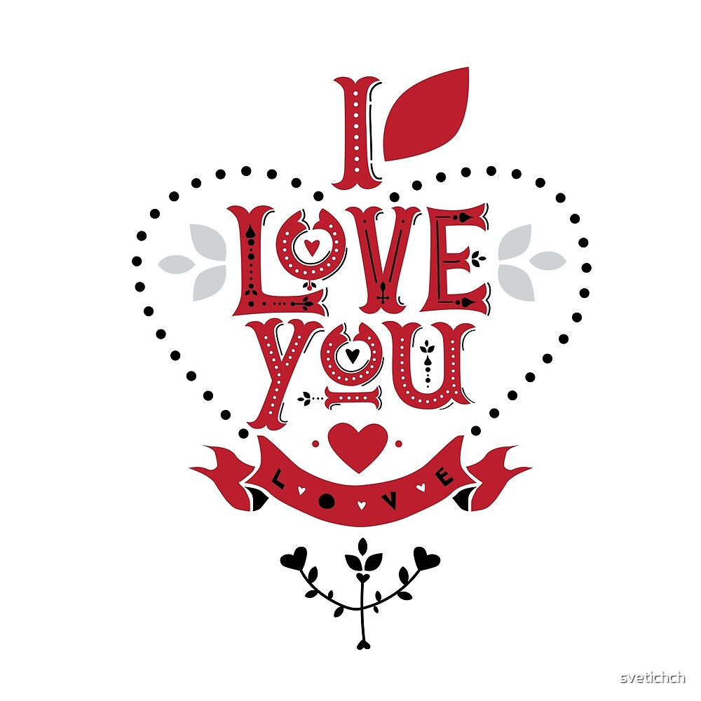 Hand drawn lettering I love you. Flowers and hearts. Vector Valentine's day card ore poster. by svetichch