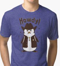 Howdy! - Cowboy Hipster Penguin Tri-blend T-Shirt