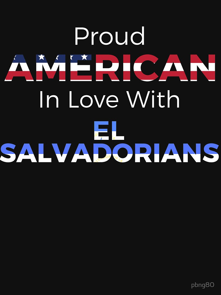 American In Love With El Salvador by pbng80