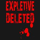 Expletive Deleted by stonestreet