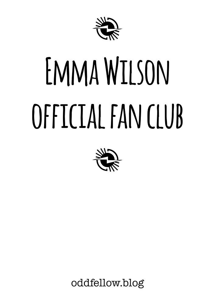 Emma Wilson official fan club by Oddfellow6