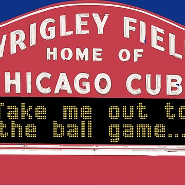 Take Me Out to the Ball Game, Wrigley Field by richdelux