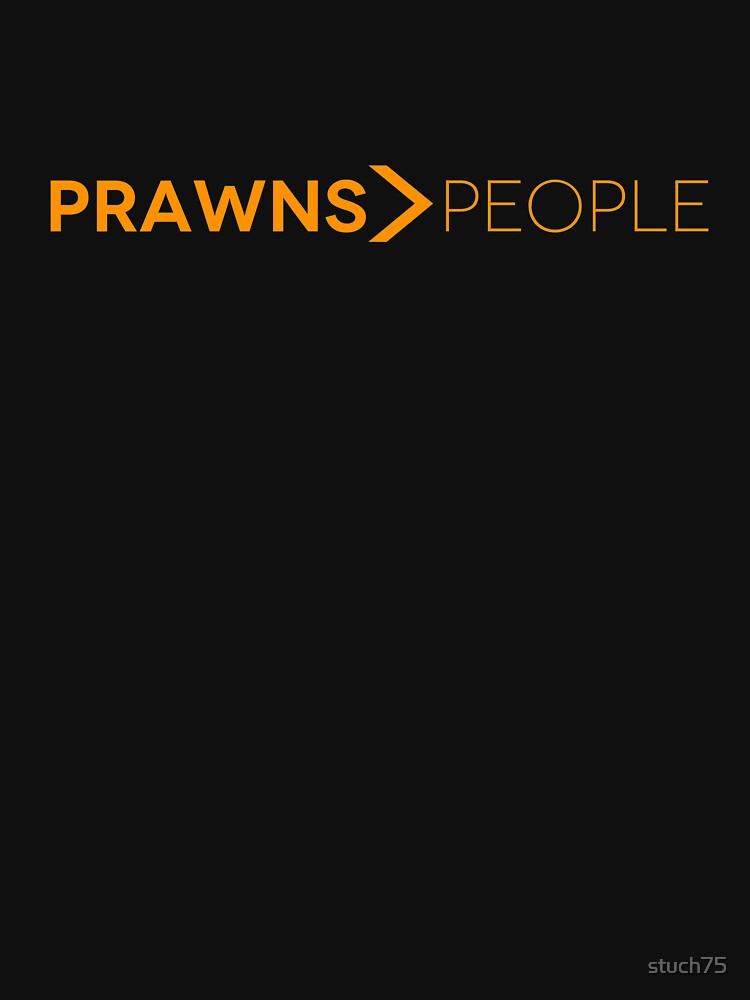 Prawns > People by stuch75