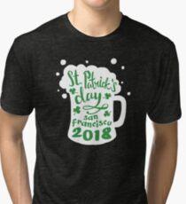 St. Patrick's Day San Francisco 2018 Funny Irish Apparel Shirts & Gifts  Tri-blend T-Shirt