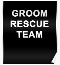Groom Rescue Team  Poster