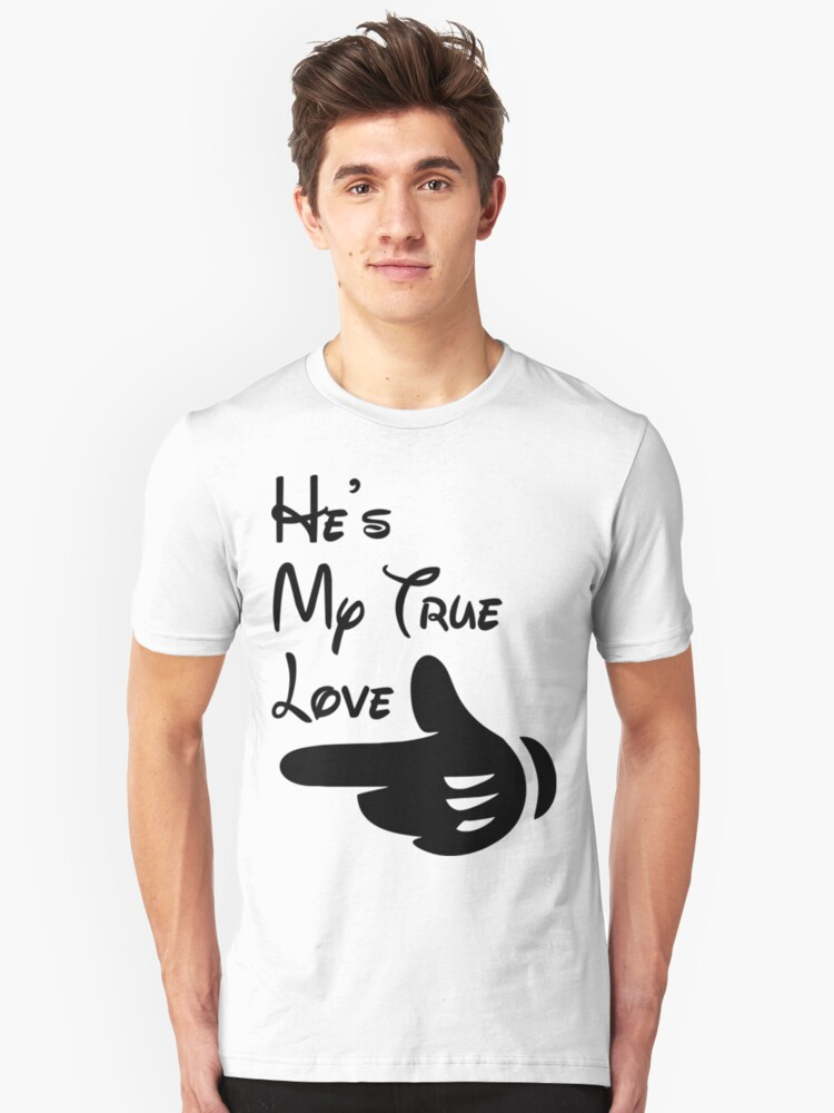 He's My True Love Valentine's Day T-Shirts 2018 Unisex T-Shirt Front