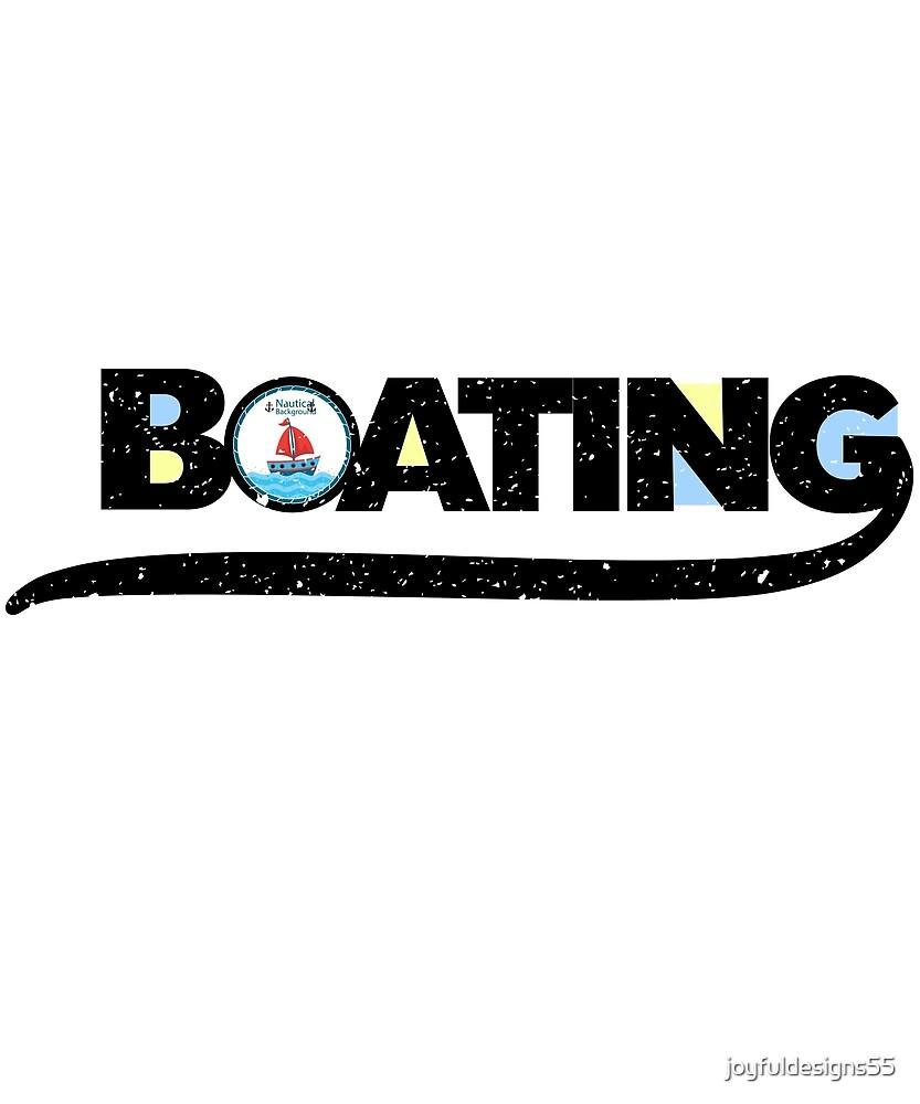 Boating Graphic Design by joyfuldesigns55