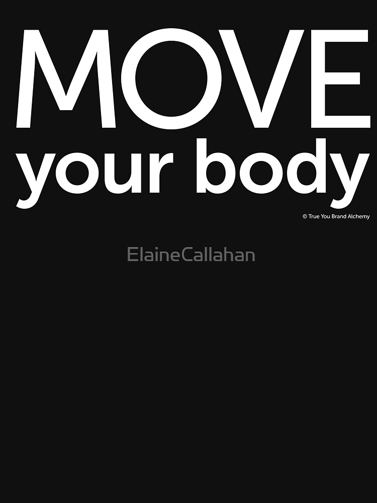 Move Your Body by ElaineCallahan