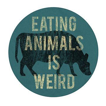 Eating Animals Is Weird Vintage Vegan | urbnduck by urbnduck