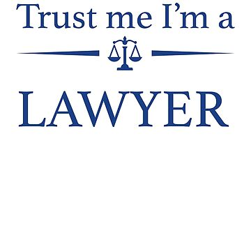Trust me I'm a Lawyer by Vi-Key