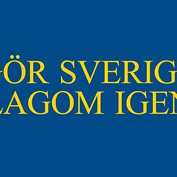 Gör Sverige lagom igen - Klassisk by GorSverigeLagom