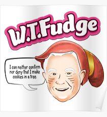 W.T.Fudge Poster