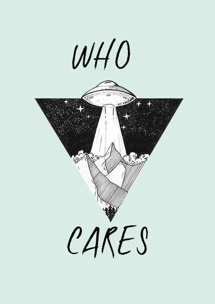 Who Cares? by SelfishSockses