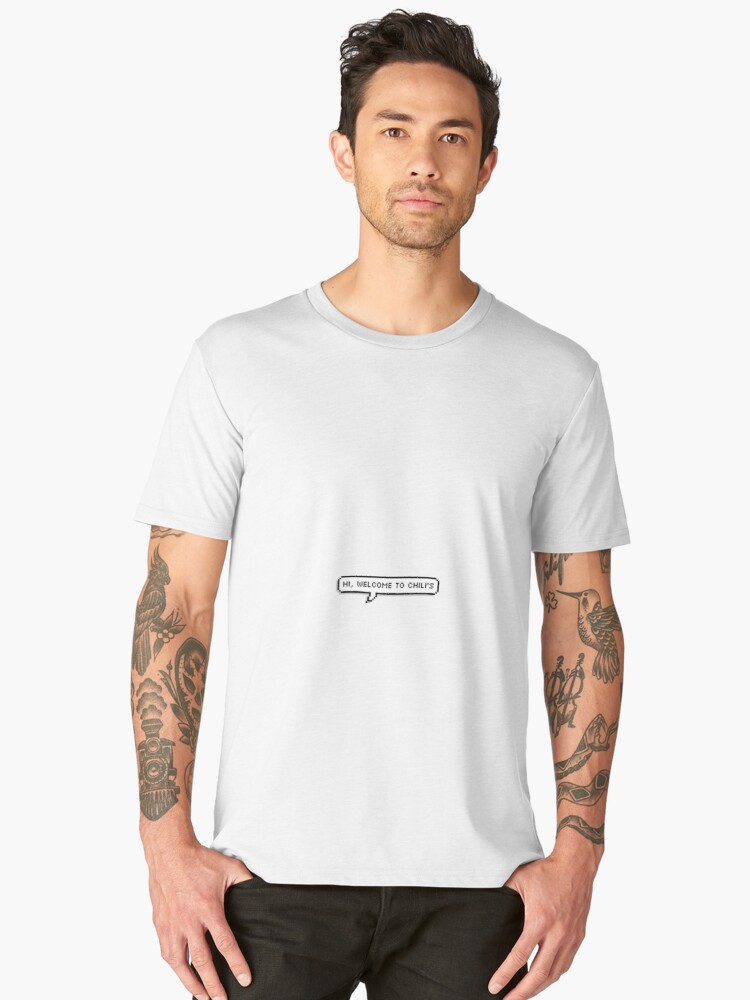 Hi welcome to chili 39 s vine men s premium t shirt by for Redbubble t shirts review