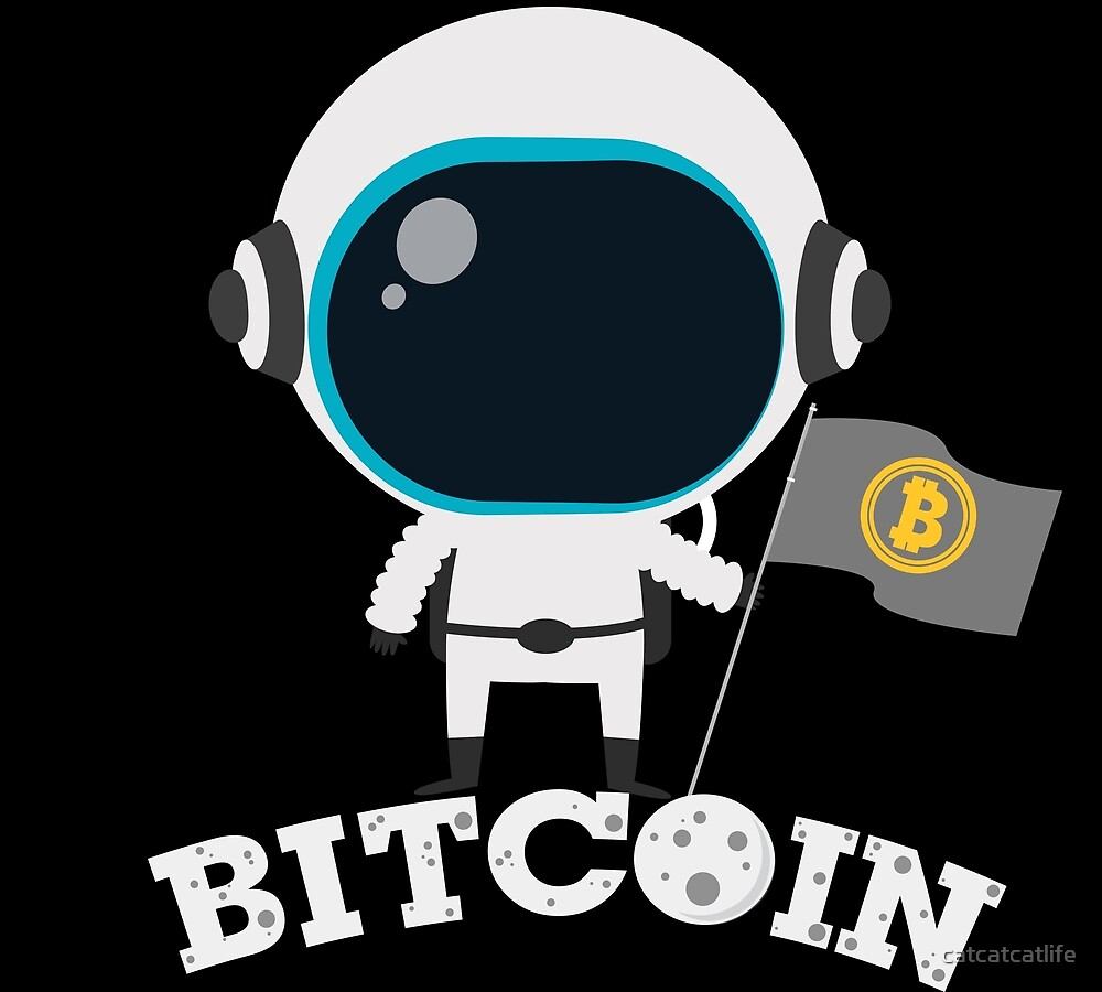 Bitcoin On The Moon Astronaut Design by catcatcatlife