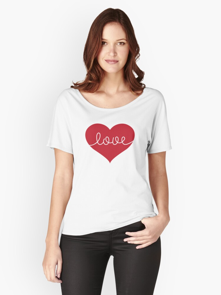 Love in your heart! DESIGN Women's Relaxed Fit T-Shirt Front