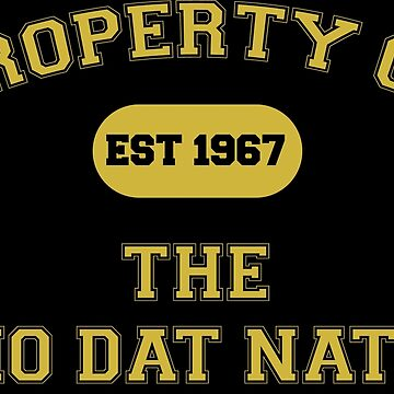 Who Dat Nation  by BDawg
