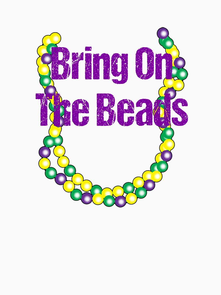 Mardi Gras Shirt - Mardi Gras T Shirt - Bring on the Beads by WUOdesigns