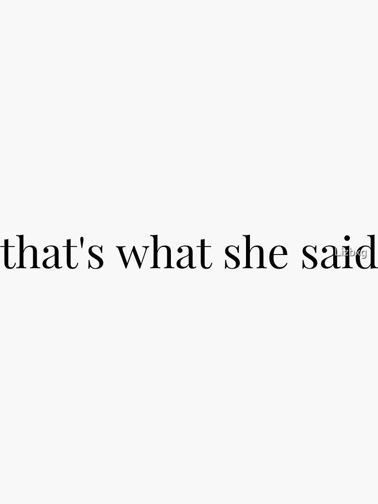 """""""eso es lo que ella dijo"""" -michael scott de Lizbxg"""