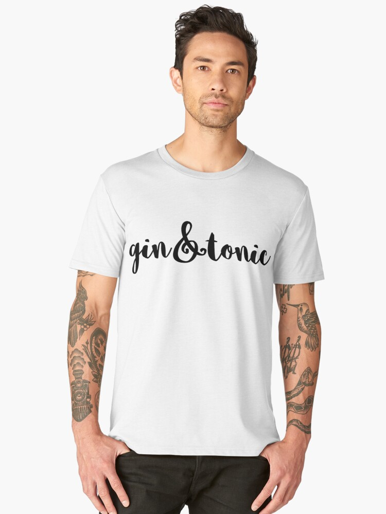 Gin and Tonic Men's Premium T-Shirt Front