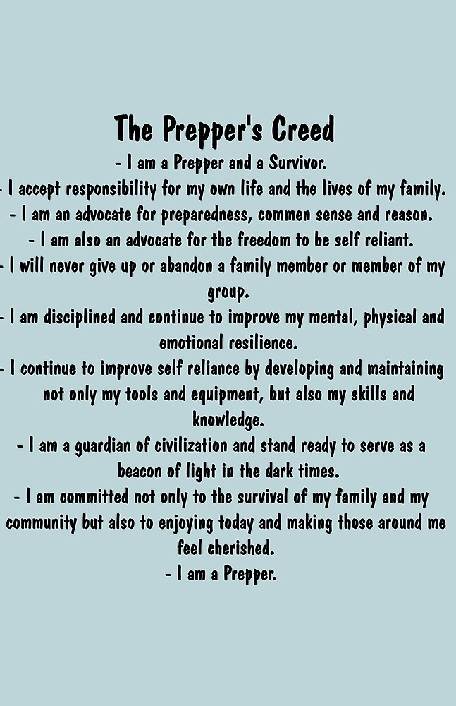 The Prepper's Creed by Slinky-Reebs