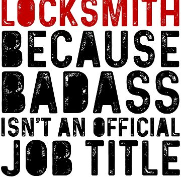 Locksmith Funny Gift Key Maker Bolt Lockout repair car-keys handyman locks by Ultraleanbody