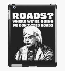 Roads? iPad Case/Skin