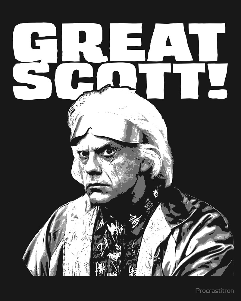 Great Scott by Procrastitron