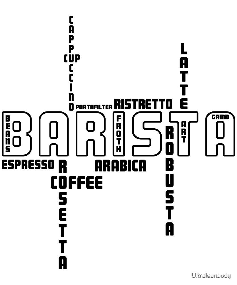 Barista Coffe shirt by Ultraleanbody