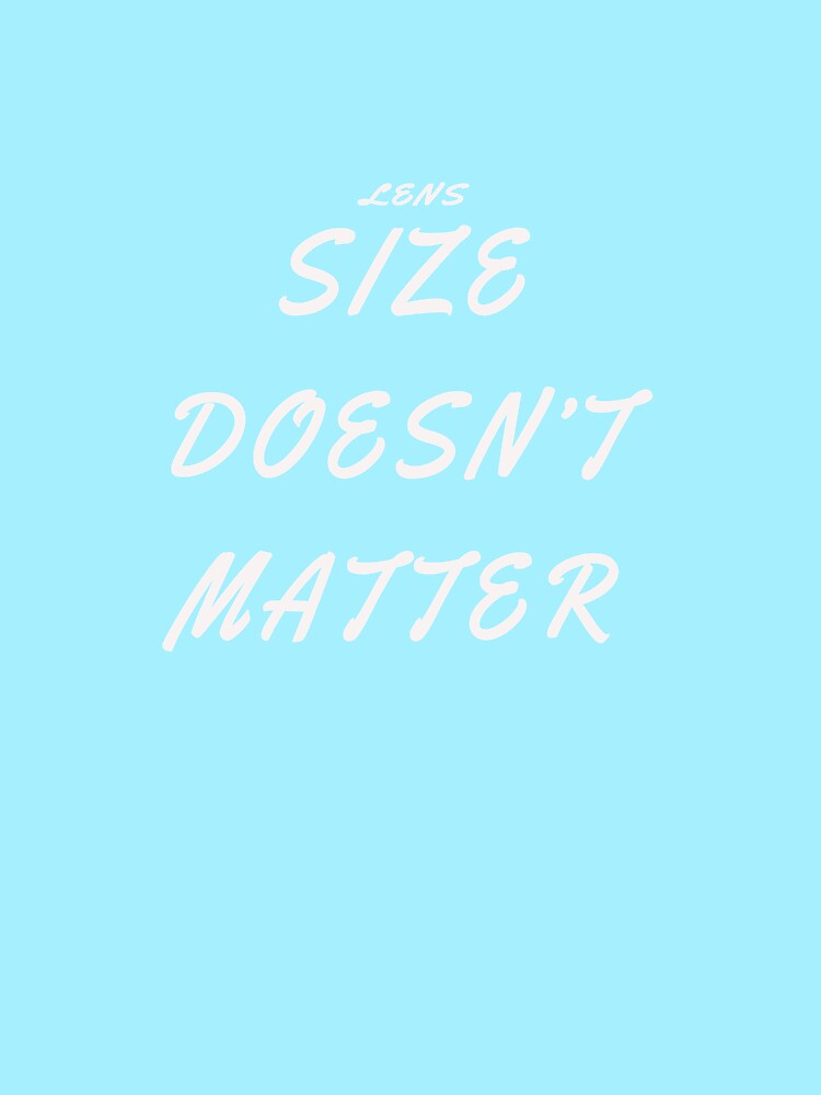 Size doesn't Matter by jhussar