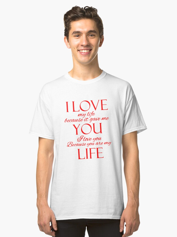 valentines day, valentines gift Classic T-Shirt Front