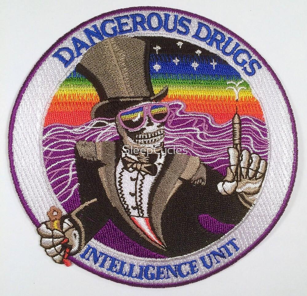 Dangerous Drugs Help Keep Em Off The Streets by SleepCycles