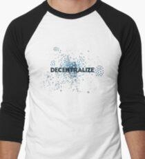 Decentralize Men's Baseball ¾ T-Shirt
