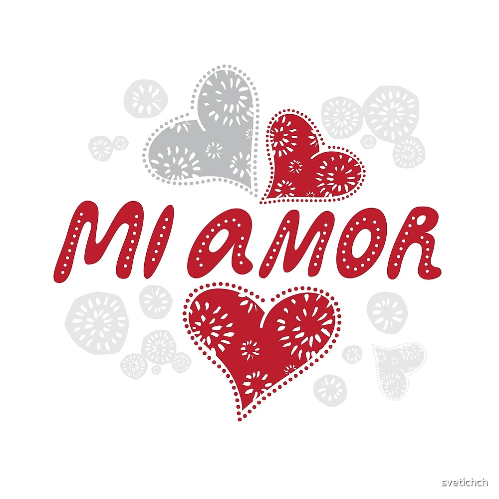 Mi amor - My love in Spanish, romantic decorative lettering by svetichch