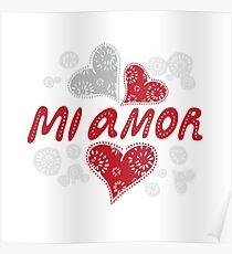 Mi amor - My love in Spanish, romantic decorative lettering Poster