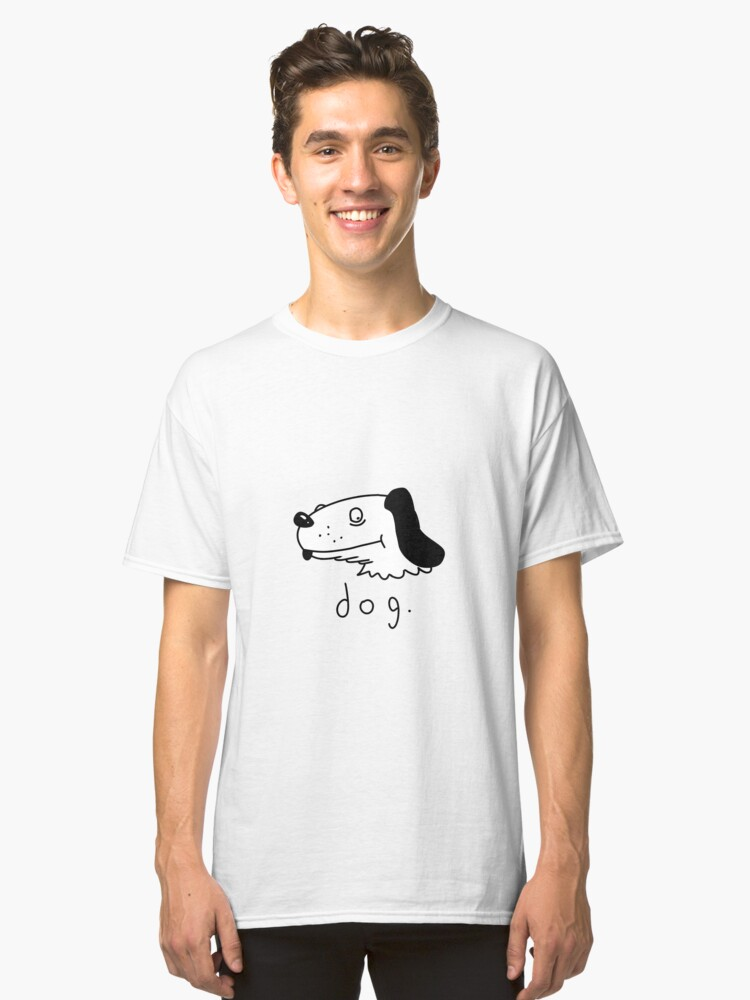 Dog - By: nonamesomeone Classic T-Shirt Front