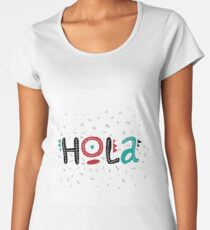 Lettering Hola, letters Hola on  background with dots. Ideal for web, banner, tag, invitation Women's Premium T-Shirt