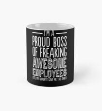 Proud Boss Of Freaking Awesome Employees - Funny Boss Tee Mug