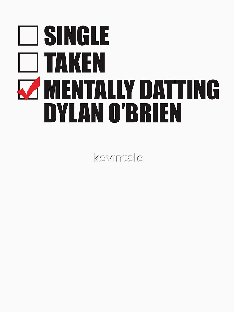 mentally Dating Dylan OBrien by kevintale
