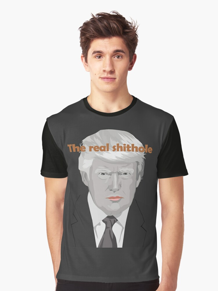 The real shithole Graphic T-Shirt Front