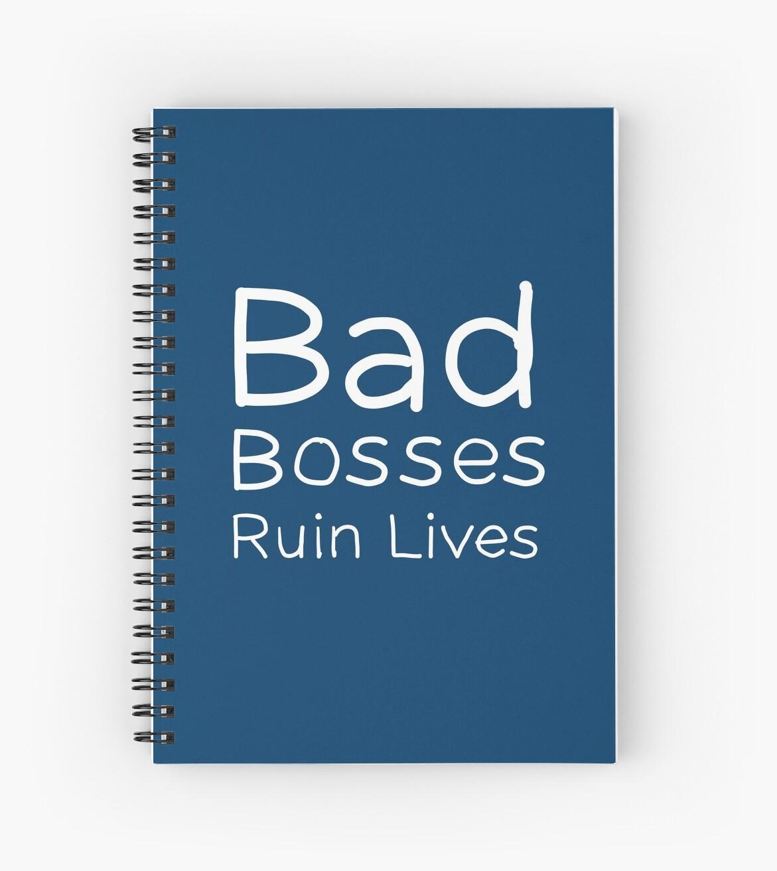 Bad Bosses Ruin Lives by rebelplaybook