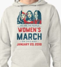 Chicago WOMEN'S MARCH 2018 (We Are The People) Pullover Hoodie