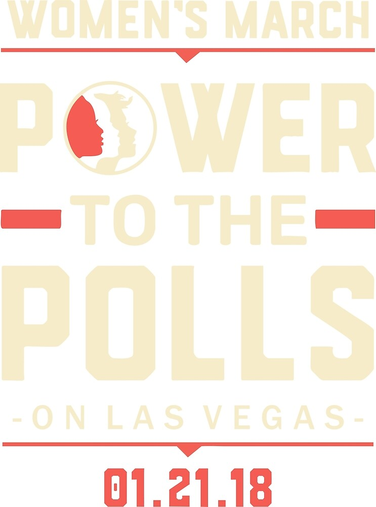 Las Vegas WOMEN'S MARCH 2018 (power to the polls) by yusniah