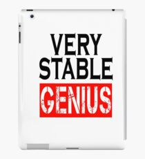 Very Stable Genius - For white shirt iPad Case/Skin