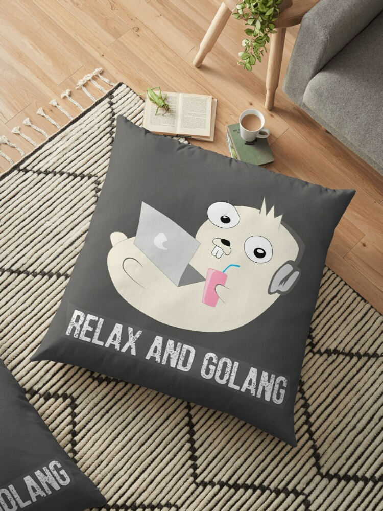 Relax and Golang by coderman