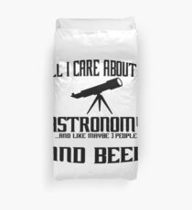All i care about is astronomy astronomie Duvet Cover
