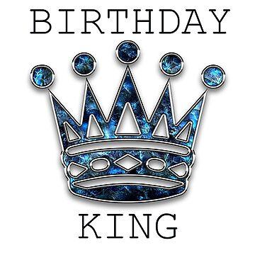 Birthday King by Crtive