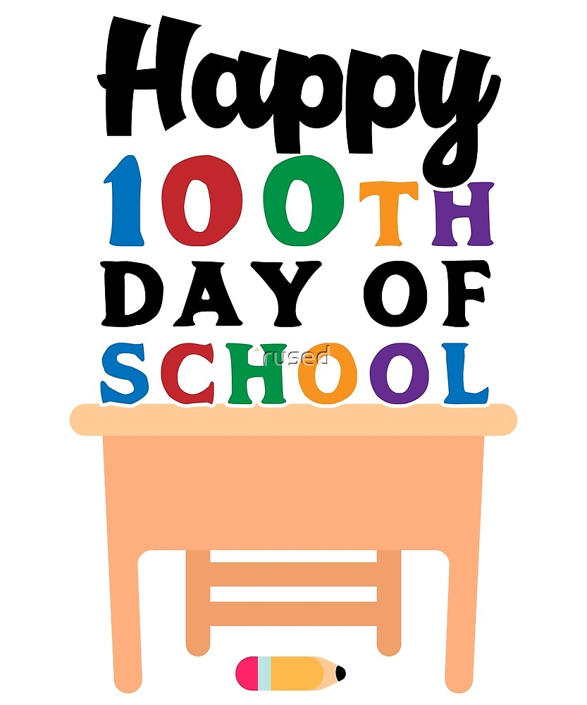 100th Day of School Shirt for Teachers or Students by rused